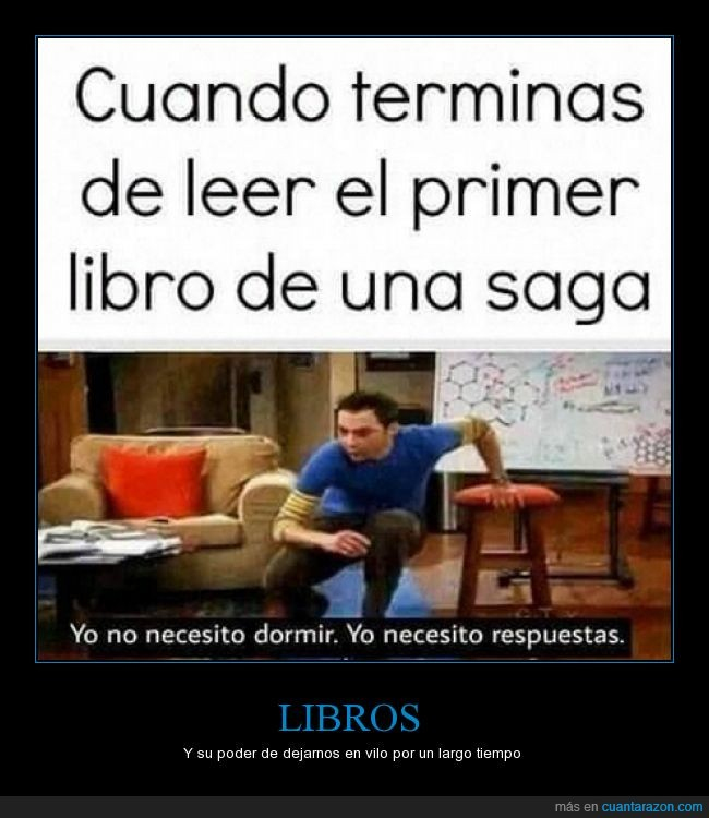 curiosidad,dormir,leer,leyendo,libro,necesidad,necesitar,necesito,primer,saga,seguir,Sheldon Cooper,tbbt