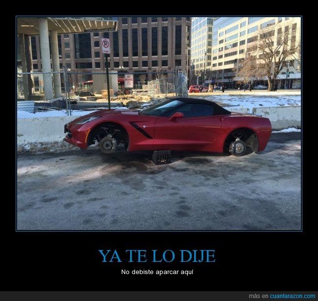 aparcar,atraco,coche,deportivo,desvalijado,estacionamiento,letrero,llantas,prohibido,robar,robo,ruedas