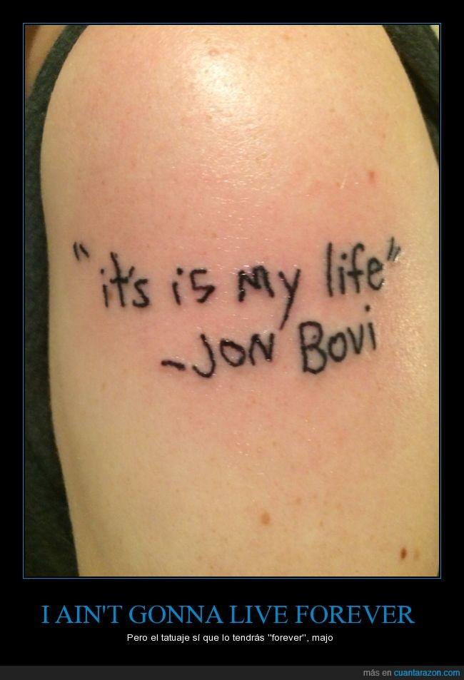 bon jovi,it's my life,jon bovi,tatuaje