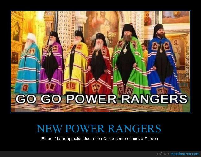 en caso de salir me desligo de cualquier comentario racista que uno pueda imaginar,es solo joda,go go,power rangers,zordon