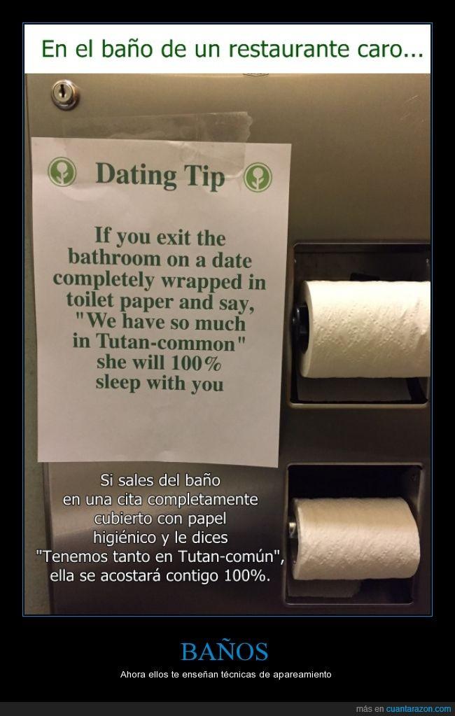 baño,higienico,papel,restaurante caro,rollo,si no lo pilla vete,tutancomún,tutankamón,water