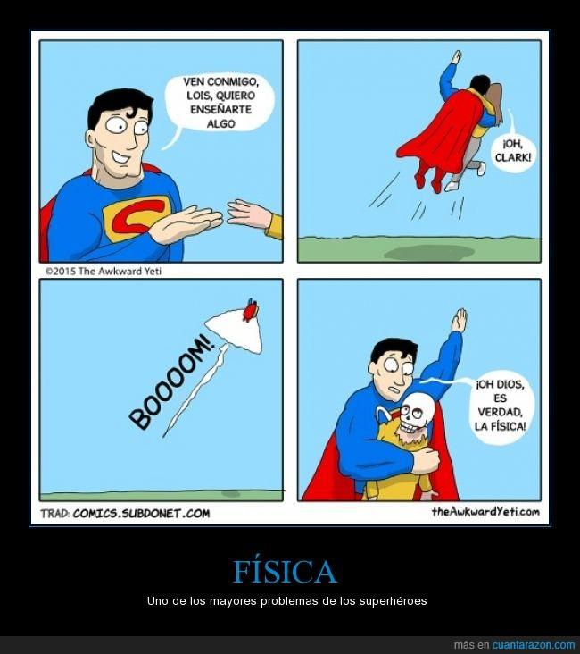 aceleración,carne,física,humana,Lois Lane,matar,morir,romper,sonido,superman,velocidad,volar