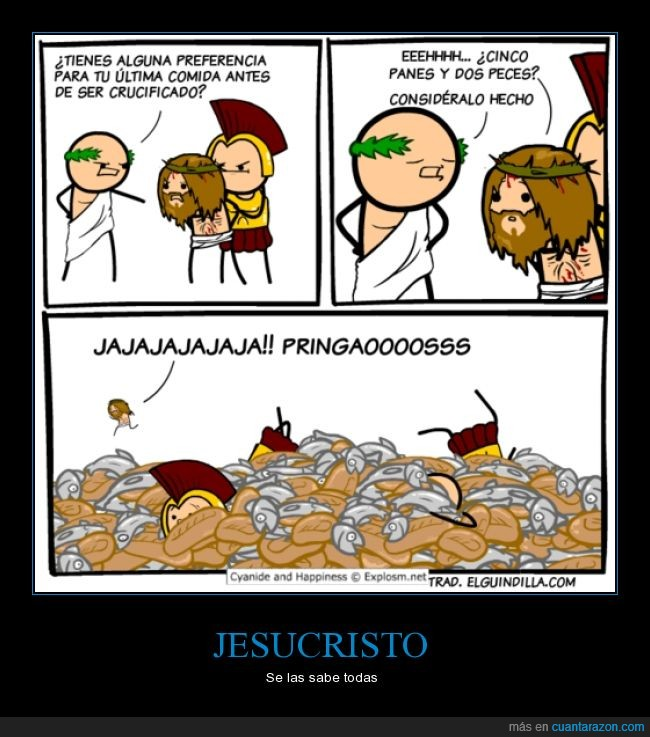 antes,Cyanide and Happiness,enterrar,Jesucristo,multiplicar,panes y peces,romanos,truco,última voluntad,Yisus