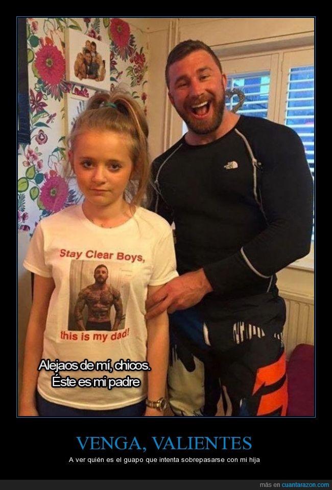 cachas,camiseta,foto,fuerte,hija,miedo,niña,padre,personalizada,sobreprotector