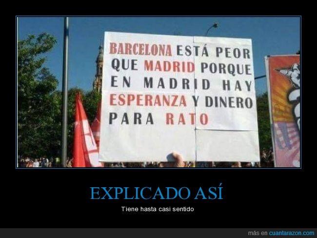 barcelona,cartel,esperanza,madrid,manifestacion,peor,rato,Rodrigo