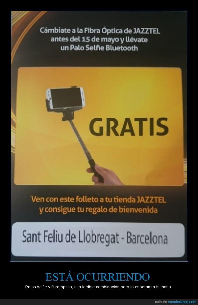 fibra óptica,internet,jazztel,palo,palo selfie,selfie