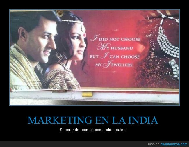 anunció,capitalismo,elegir,escoger,glorioso,India,joyas,machismo,marido,publicidad