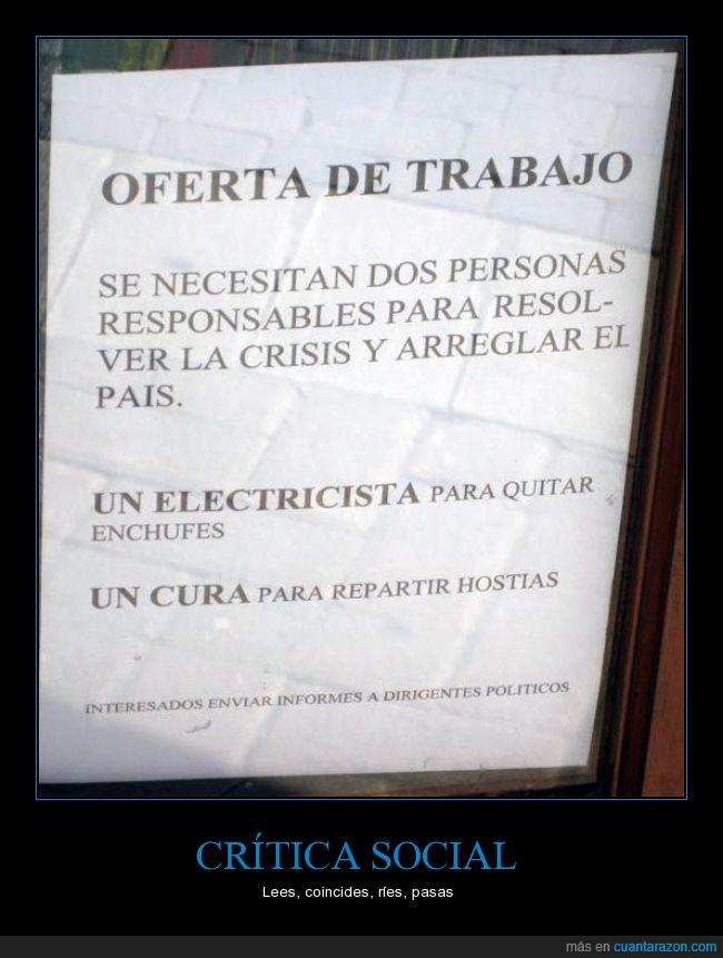 cartel,crisis,cura,electricista,enchufe,gobierno,oferta,quitar,repartir,trabajo
