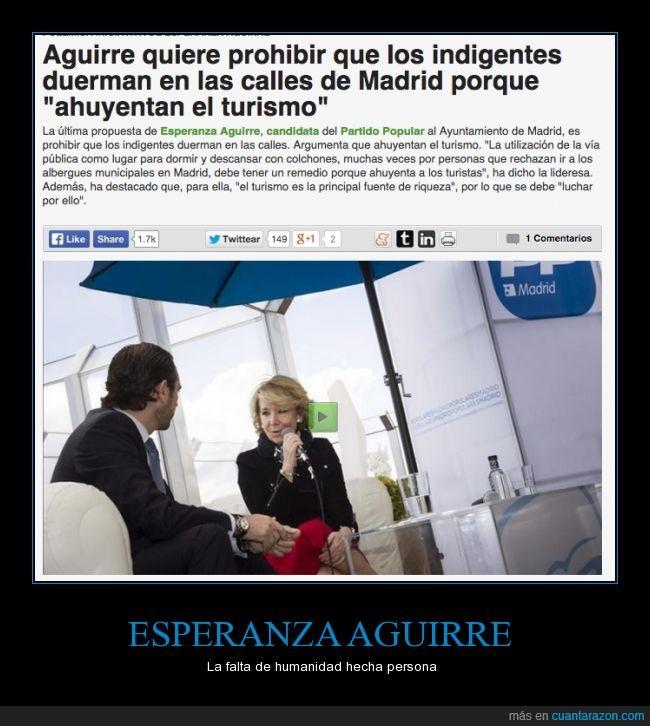 ahuyentar,asustar,calle,dormir,duerma,Esperanza Aguirre,homeless,indigente,mendigo,Partido Popular,pobre,sintecho,turismo,turistas