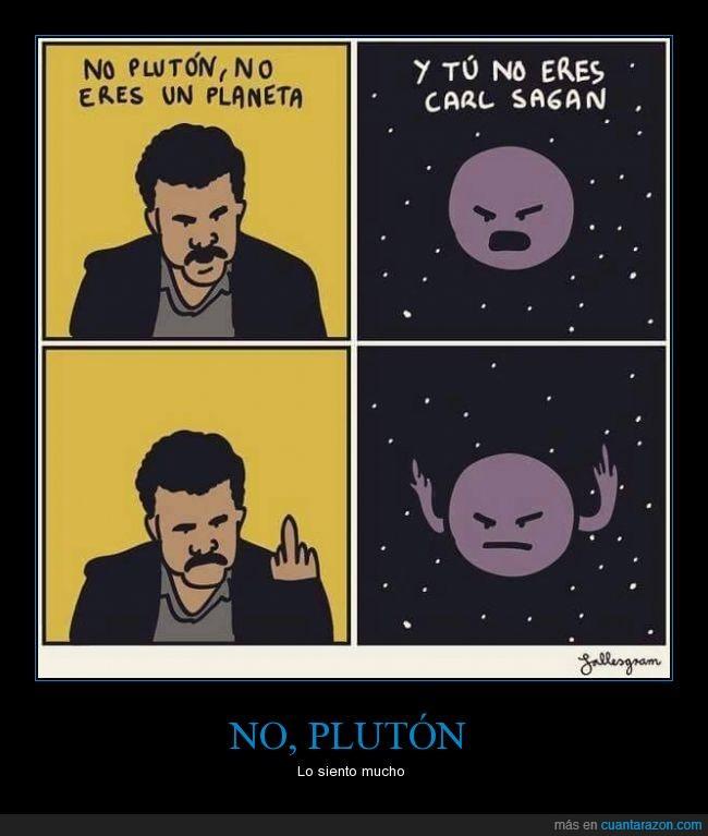 astronomia,carl,neil,Neil Degrasse-Tyson,odiar,odio,planeta,pluton,sagan