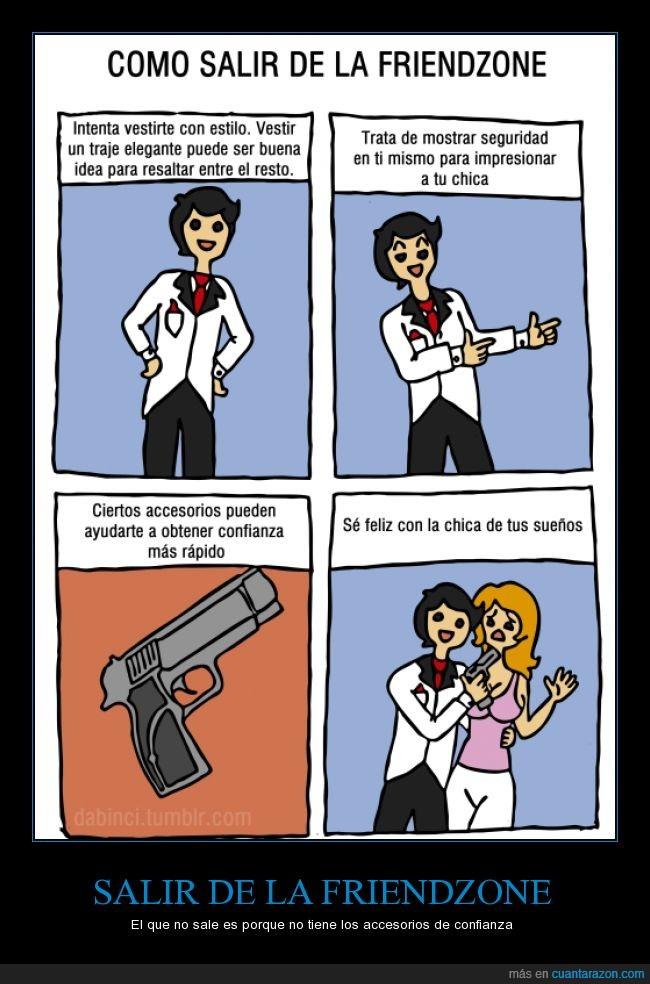 accesorio,amenaza,asesino,chica,elegante,es facil,friendzone,loco,miedo,pistola,ropa,salir,un cuchillo tambien sirve,vendo cuchillos,vestir