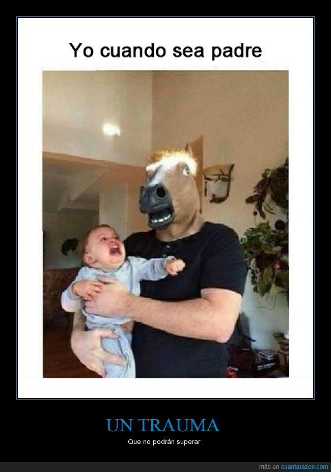 bebe,caballo,cabeza,careta,hijo,horsehead,mascara,miedo,niño,padre,susto,trauma