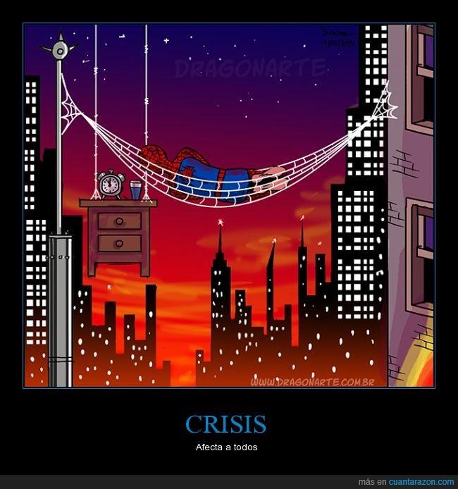 arala,calle,crisis,dinero,dormir,farola,habitacion,mesita,noche,pagar,spiderman,telaraña