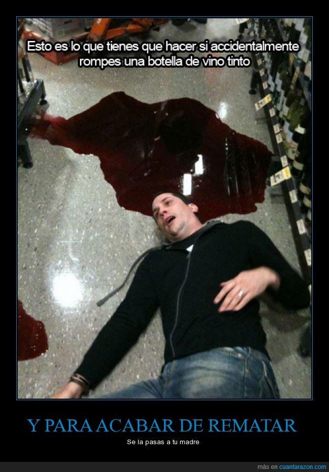 accidente,madre,medio,miedo,muerte,muerto,rojo,sangre,suelo,supermercado,tinto,vino