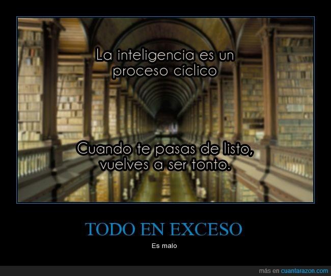 biblioteca,ciclico,ciclo,inteligencia,Listo,pasarse,tonto,true