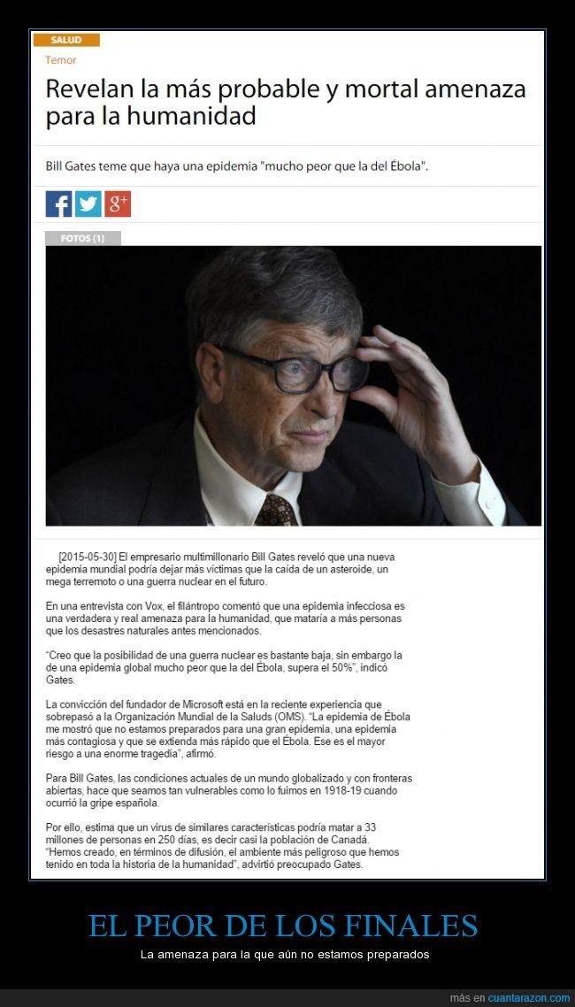 Bill Gates,Diario panorama,ebola,epidemia,final,morirás,organismo,virus