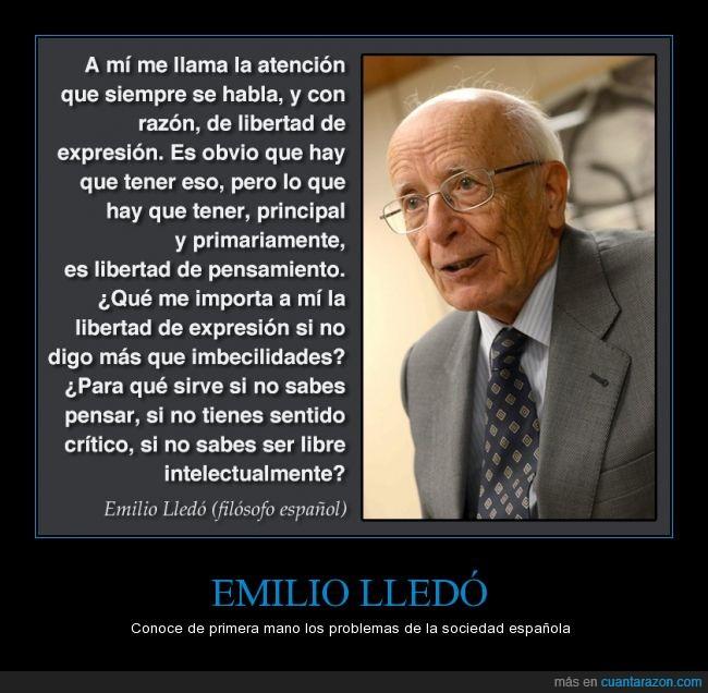 Emilio Lledó,expresion,filosofia,filosofo,intelectualmente,inteligente,libertad,pensamiento