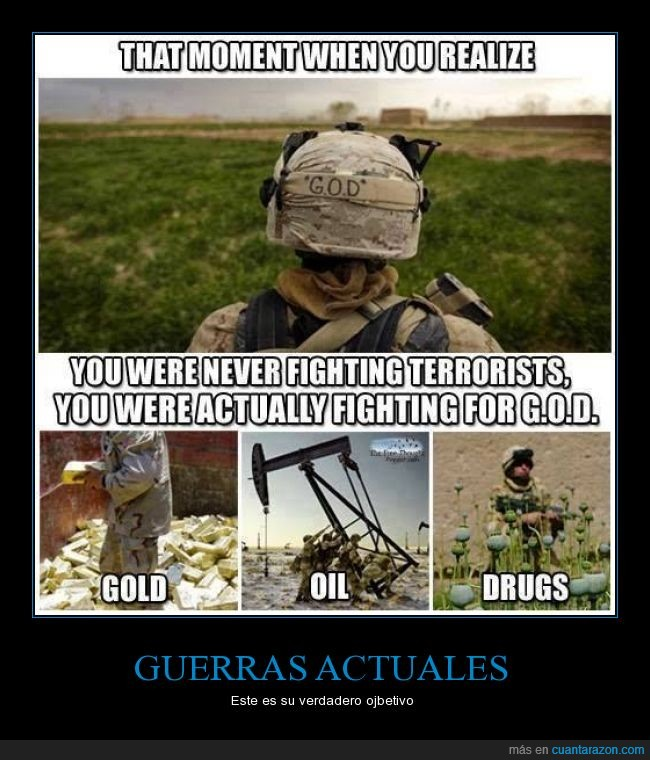 guerra,oro,petróleo,robar,terrorismo,verdad