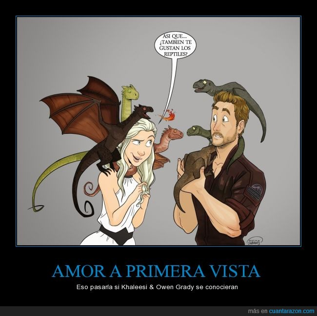 Amor,daenerys Targaryen,dragones,Juego de tronos,Khaleesi,Owen Grady,velociraptores,Y sus encantadoras tardes de caceria