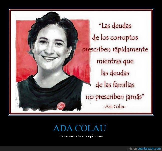 Ada Colau,alcaldesa,alcaldía,Barcelona,corrupción,corrupto,deuda,España,familia,jamas,política,prescriben,prescribir