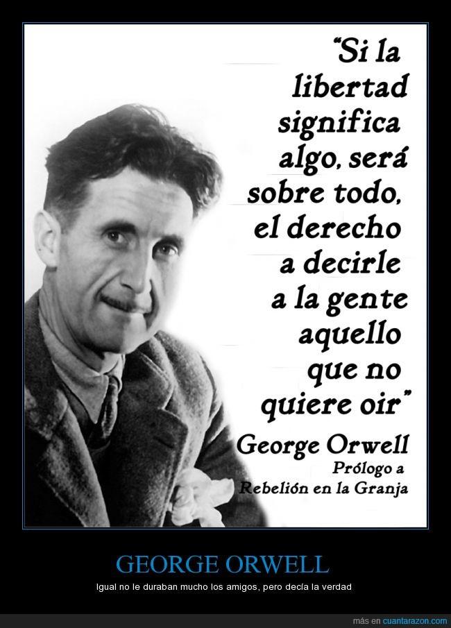 decir,George Orwell,libertad,oir,Rebelion en la granja,verdad