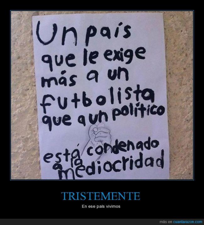 ai,España,exigir,futbolistas,jugadores,más,mediocridad,país,politica,politicos