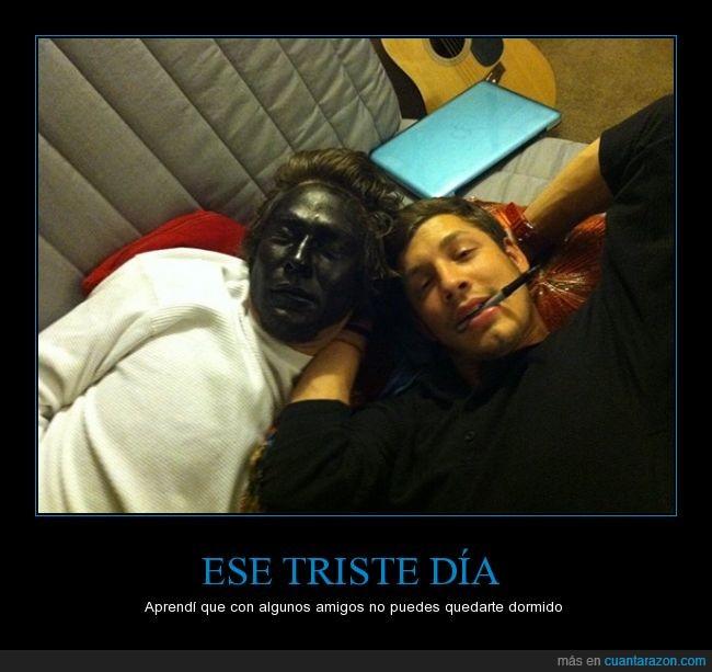 Blackface,cara,dormir,marcador,Máscara,miedo,negro,permanente,pintar,resaca,rotulador,Será grotesco pero da risa,susto,toda