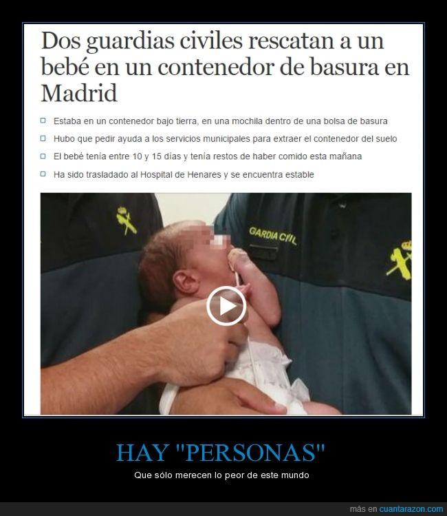 basura,bebé,Madrid,monstruos,salvajes,sin sentimientos