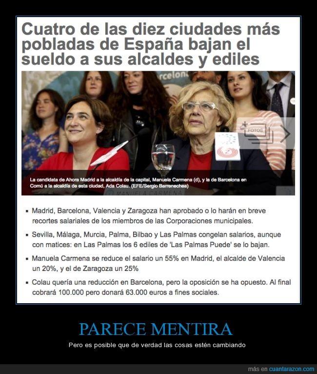 Ada Colau,alcalde,bajar,barcelona,ciudad,cuatro,edil,madrid,Manuela Carmena,sueldo,valencia,zaragoza