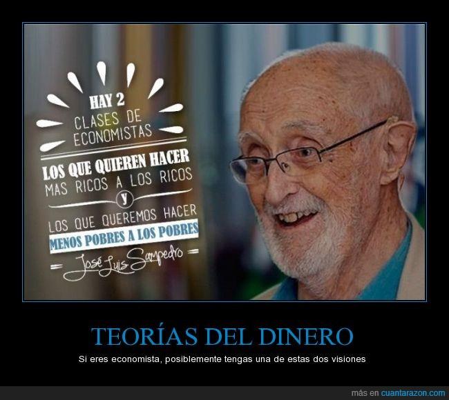 clase,diferencia,economista,Jose Luis Sampedro,más,menos,pobre,rico
