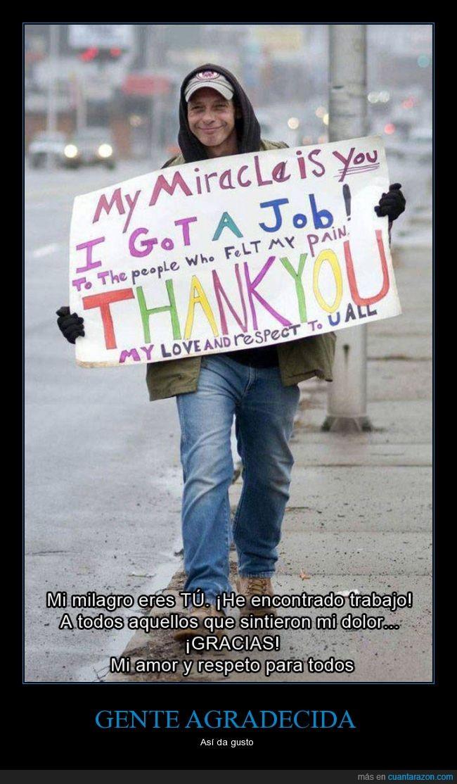 agradecer,agradecido,cartel,encontrar,gracias,homeless,mendigo,pedir,pobre,sin techo,trabajo