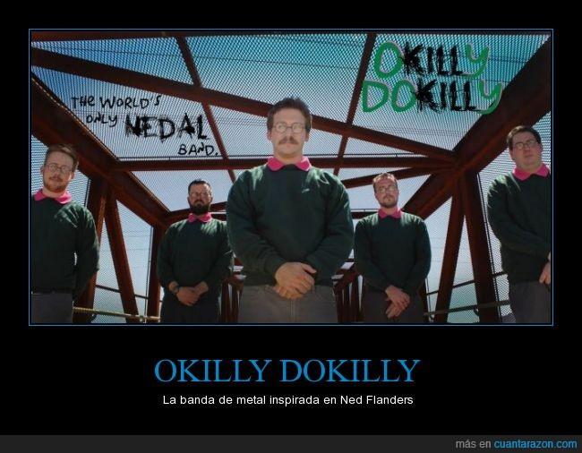 banda metal,música,ned flanders,Okilly Dokilly,simpson