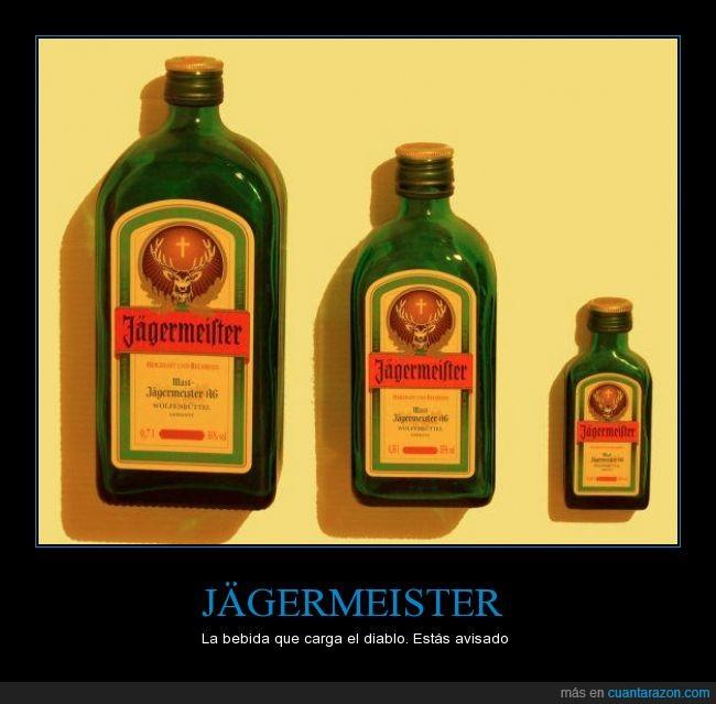 alcohol,Jägermeister,madredios,mataratas,pedo,pelotazos,todos la hemos pillado con esto