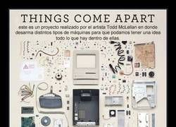 Enlace a THINGS COME APART