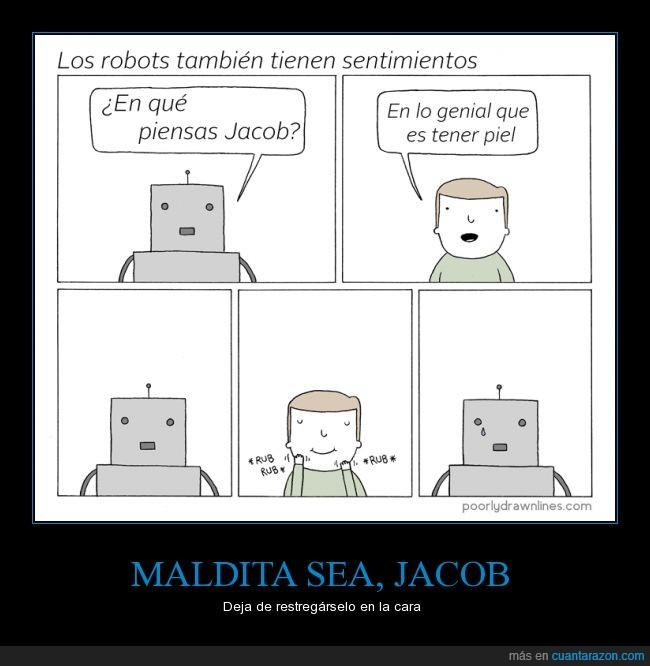 Jacob,Llorar,piel,Poorly Drawn Lines,Robot,sentimientos