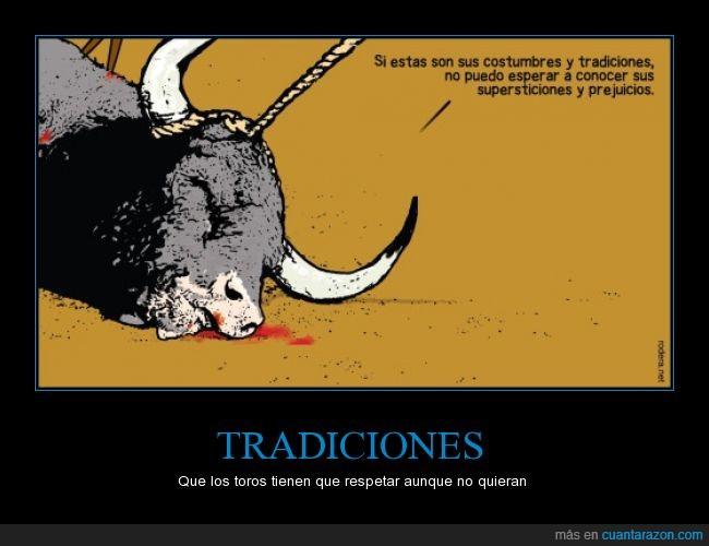 conocer,costumbre,esperar,morir,muerte,prejuicio,supersticion,tauromaquia,toro,tradicion