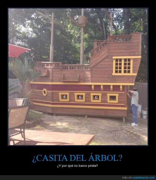 barco,carpintero,casita,cubierta,padre,patio,pirata