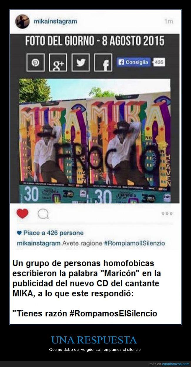 Cantante,Graffiti,Homo,homofobia,insulto,Mika,romper,silencio