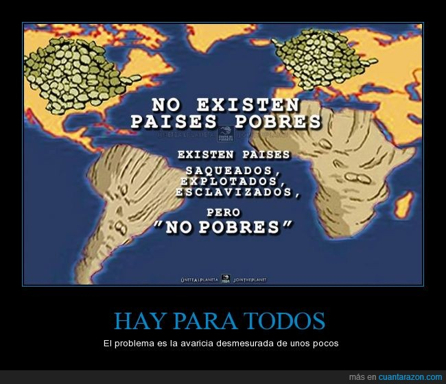 avaricia,egoismo,mundo,pais,pobre,rico,riqueza