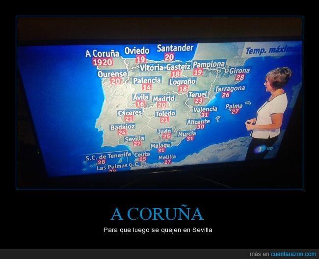 A Coruña,el tiempo,fail,fresquito,Sevilla