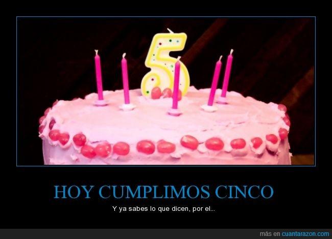 5,5 años,aniversario,cinco,CR,cuánta razón,cumpleaños