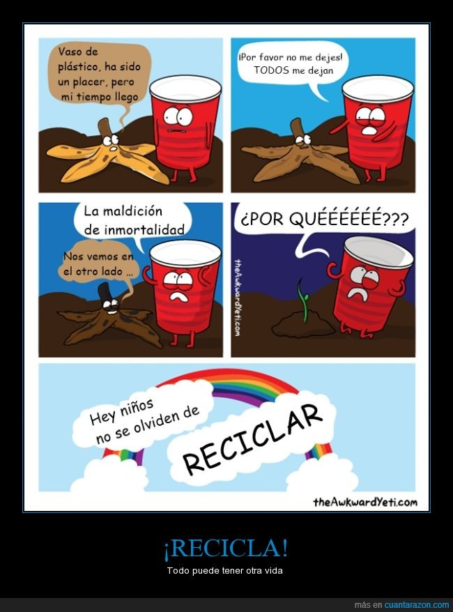 comic sans,el arbol que crece no es de bananas,enseñanza,reciclar,vaso forever alone