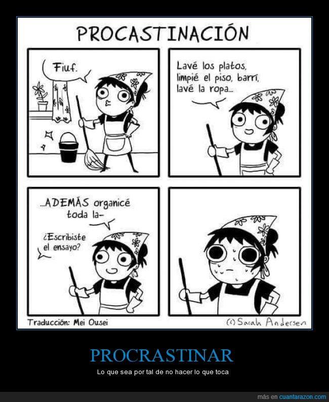 ensayo,estudiar,evitar,hacer,limpiar,posponer,potato,Procrastinar