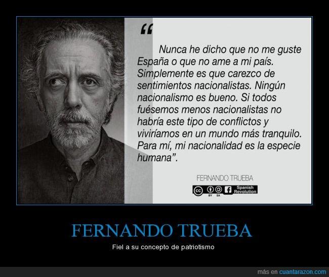 ciudadano,entender,Fernando Trueba,humana,humanidad,nacionalidad,nacionalismo,persona