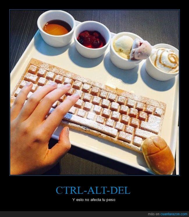 bloqueo,calorias,cena,comida,CTRL-ALT-DEL,desayuno,engordar,error,pan,raton,reinicio,teclado,teclas