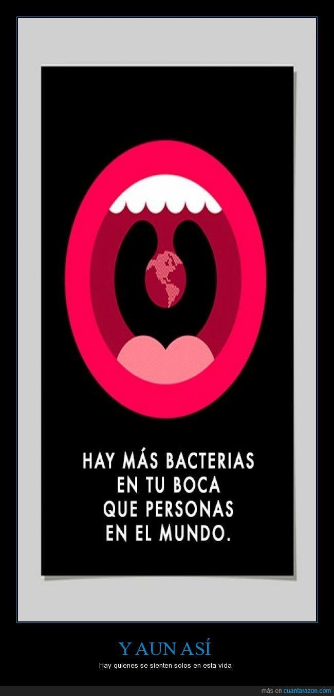 bacterias,boca,habitante,más,millones,mundo,Soledad,vida