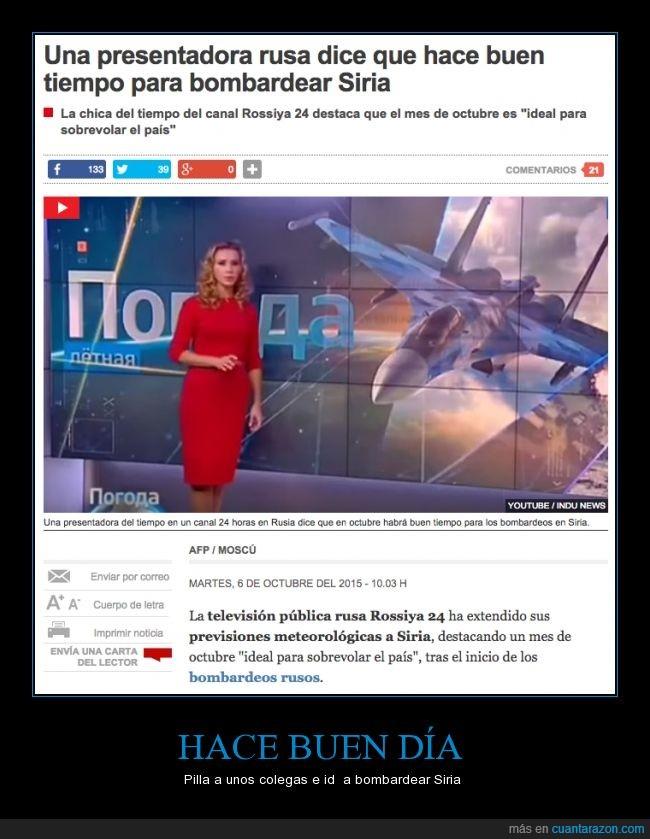 bombardear,país,presentadora,rusa,Rusia,Siria,sobrevolar,tiempo