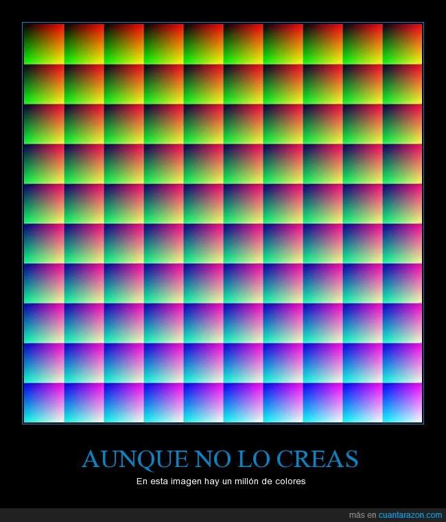 colores,demasiados,gran variedad,no lo parece,un millon
