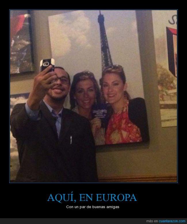 amigas,chicas,chico,forever alone,foto,hombre,paris,selfie,torre eiffel