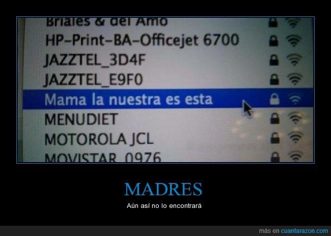 conexiones,esta es la nuestra,internet,madres,nombre,red,wi-fi,wifi